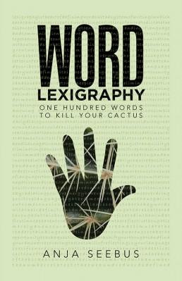 Word Lexigraphy - Anja Seebus